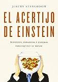 El acertijo de Einstein: Acertijos, paradojas y enigmas para exprimir su mente (Biblioteca del...