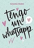 Tengo un whatsapp (Ellas de Montena)