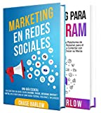 Marketing de medios sociales: Una guía para la creación de marcas usando Instagram, YouTube,...