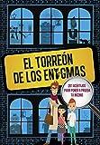 El Torreón de los enigmas: 201 acertijos para poner a prueba tu ingenio: 201 acertijos. Enigmas...