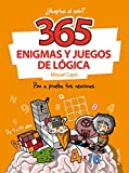 365 enigmas y juegos de lógica: Para niños y niñas. Acertijos divertidos y Retos de ingenio para...